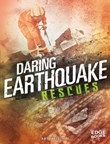 Daring Earthquake Rescues