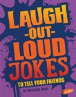 Laugh-Out-Loud Jokes to Tell Your Friends