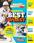 Hockey's Best and Worst: A Guide to the Game's Good, Bad, and Ugly