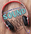 The Simple Science of Sound