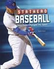 Stathead Baseball: How Data Changed the Sport
