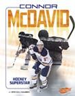 Connor McDavid: Hockey Superstar