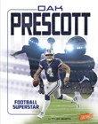 Dak Prescott: Football Superstar