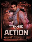 Time for Action: The Inspiring Truth Behind Popular Adventure Video Games