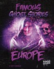 Famous Ghost Stories of Europe