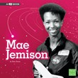 Mae Jemison: A 4D Book