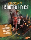 Spooky Haunted House: DIY Cobwebs, Coffins, and More