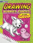 Drawing Puppies, Chicks, and Other Baby Animals: 4D An Augmented Reading Drawing Experience