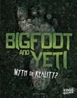 Bigfoot and Yeti: Myth or Reality?