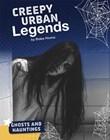 Creepy Urban Legends
