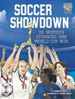 Soccer Showdown: U.S. Women's Stunning 1999 World Cup Win