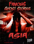 Famous Ghost Stories of Asia