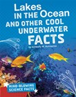 Lakes in the Ocean and Other Cool Underwater Facts