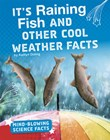 It's Raining Fish and Other Cool Weather Facts