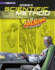 Investigating the Scientific Method with Max Axiom, Super Scientist: 4D An Augmented Reading Science Experience