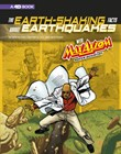 The Earth-Shaking Facts about Earthquakes with Max Axiom, Super Scientist: 4D An Augmented Reading Science Experience