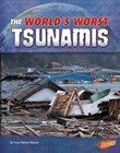 The World's Worst Tsunamis