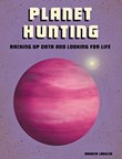 Planet Hunting: Racking Up Data and Looking for Life