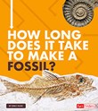 How Long Does It Take to Make a Fossil?