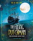 The Flying Dutchman: The Doomed Ghost Ship