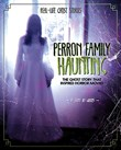 Perron Family Haunting: The Ghost Story that Inspired Horror Movies