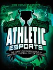 Athletic Esports: The Competitive Gaming World of Basketball, Football, Soccer, and More!