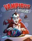 Vampiros y células
