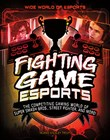 Fighting Game Esports: The Competitive Gaming World of Super Smash Bros., Street Fighter, and More!