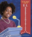 So You Want to Be a U.S. Representative