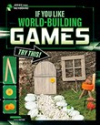 If You Like World-Building Games, Try This!