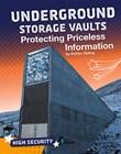 Underground Storage Vaults: Protecting Priceless Information