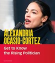 Alexandria Ocasio-Cortez: Get to Know the Rising Politician