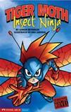 Insect Ninja: Tiger Moth