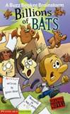 Billions of Bats: A Buzz Beaker Brainstorm