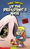 Up the President's Nose: Jimmy Sniffles