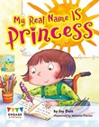 My Real Name is Princess