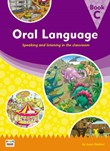 Oral Language-Book C: Speaking and Listening in the Classroom