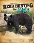 Bear Hunting for Kids