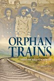 Orphan Trains: Taking the Rails to a New Life