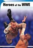 Heroes of the WWE