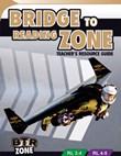 Bridge to Reading Zone Teacher's Resource Guide: Reading Level 3 - 5
