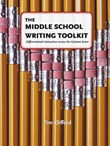 Next-level Learning: The Middle School Writing Toolkit A La Carte