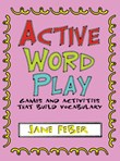Graphic Organizers: Active Word Play A La Carte