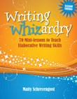 Mini-lessons 5: Writing Whizardry 2nd Edition A La Carte