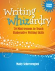 Mini-lessons 6: Writing Whizardry 2nd Edition A La Carte