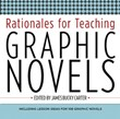 Middle-School Non-Fiction: Rationales for Teaching Graphic Novels A La Carte