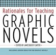 High School Fiction 2: Rationales for Teaching Graphic Novels A La Carte