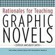 High School Fiction 4: Rationales for Teaching Graphic Novels A La Carte