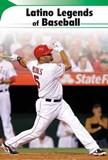 Latino Legends of Baseball