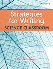 Writing During Learning: Explain - Reading and Writing in Science: Strategies for Writing in the Science Classroom A La Carte